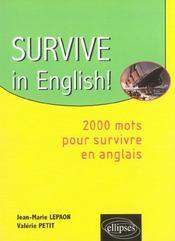 Survive In English ! 2000 Mots Pour Survivre En Anglais - Intérieur - Format classique