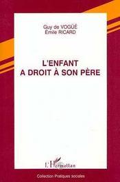 L'Enfant A Droit A Son Pere - Intérieur - Format classique