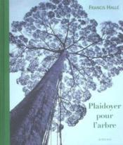 Plaidoyer pour l'arbre - Couverture - Format classique