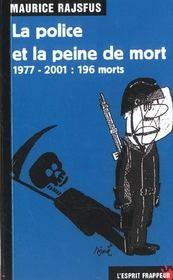 La Police Et La Peine De Mort - Intérieur - Format classique