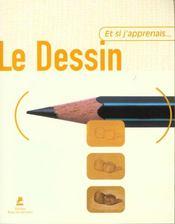 Et Si J'Apprenais T.2 ; Le Dessin - Intérieur - Format classique