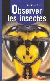 Observer Les Insectes - Intérieur - Format classique