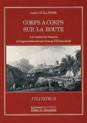 Corps a corps sur la route - Couverture - Format classique