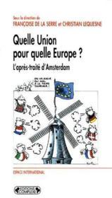 Quelle union pour quelle Europe ? l'après-traité d'Amsterdam - Couverture - Format classique