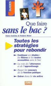 Que Faire Sans Le Bac ? - Intérieur - Format classique