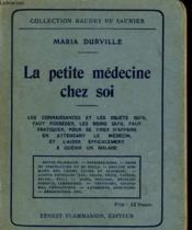 La Petite Medecine Chez Soi. - Couverture - Format classique