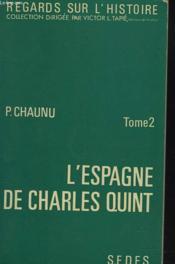 L'Espagne De Charles Quint. Tome 2. - Couverture - Format classique