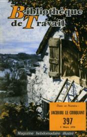 Bibliotheque De Travail N°397 - Jacquou Le Croquant - Couverture - Format classique
