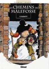 Les chemins de Malefosse t.6 ; Tschaggatta - Intérieur - Format classique
