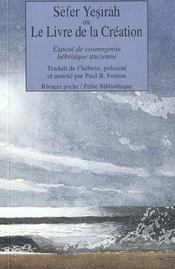Sefer Yesirah ou le livre de la création ; exposé de cosmologie hébraïque ancienne - Intérieur - Format classique