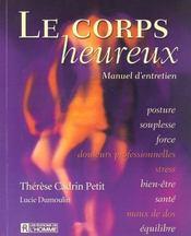 Le corps heureux ; manuel d'entretien - Intérieur - Format classique