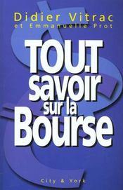 Tout Savoir Sur La Bourse - Intérieur - Format classique