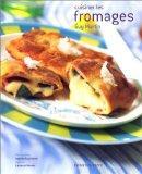 Cuisiner les fromages - Couverture - Format classique