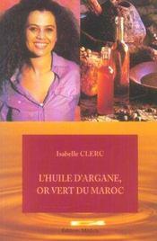 Huile D Argane Or Vert Du Maroc - Intérieur - Format classique