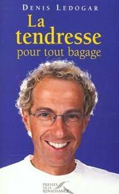 La Tendresse Pour Tout Bagage - Intérieur - Format classique