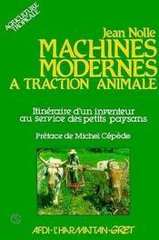 Machines Modernes A Traction Animale ... - Intérieur - Format classique