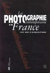 La photographie contemporaine en france - Couverture - Format classique