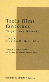 Trois Films Fantomes De Jacques Rivette - Intérieur - Format classique