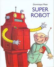 Super Robot - Intérieur - Format classique