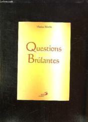 Questions brulantes - Couverture - Format classique