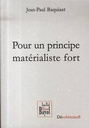 Pour un principe matérialiste fort - Intérieur - Format classique