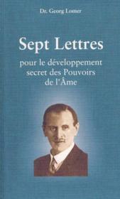 Sept lettres pour le développement secret des pouvoirs de l'âme - Couverture - Format classique