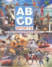 ABCD sports ; 169 sports mondiaux et leurs règlements - Couverture - Format classique