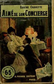 Aime De Son Concierge. Collection Le Livre Populaire N° 4. - Couverture - Format classique