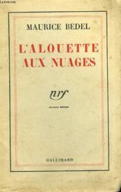 L'Alouette Aux Nuages. - Couverture - Format classique