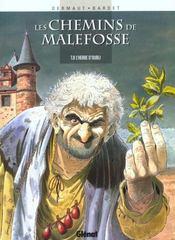 Les chemins de Malefosse t.8 ; l'herbe d'oubli - Intérieur - Format classique