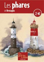 Les phares de Bretagne - Couverture - Format classique