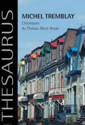 Chroniques Du Plateau-Mont-Royal - Couverture - Format classique