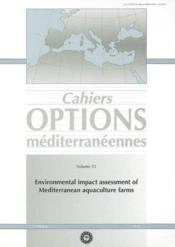 Environmental impact assessment of mediterranean farms ; cahiers options mediterraneennes volume 55 ; 2001 - Couverture - Format classique
