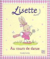 Lisette Choupinette ; Coffret Lisette Au Cours De Danse - Couverture - Format classique