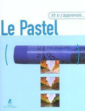 Et Si J'Apprenais T.4 ; Le Pastel - Intérieur - Format classique