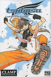 Tsubasa reservoir chronicle ; charactere guide t.1 - Couverture - Format classique