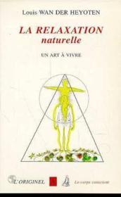 La Relaxation Naturelle - Couverture - Format classique