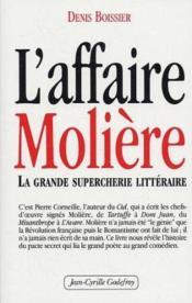 L'affaire Molière ; la grande supercherie littéraire - Couverture - Format classique