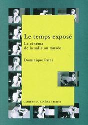 Temps Expose (Le) - Intérieur - Format classique