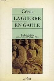 Guerre En Gaule (La) - Couverture - Format classique