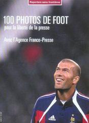 100 Photos De Foot Pour La Liberte De La Presse - Intérieur - Format classique