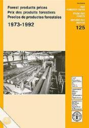 Forest products prices 1973-1992 ; fao forestry paper n.125 - Couverture - Format classique
