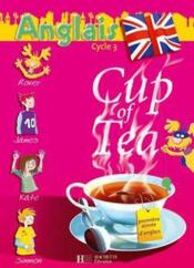 Vente livre :  CUP OF TEA ; anglais ; CE2 ; cycle 3 ; double CD audio de la classe  - Gisele Albagnac - Randolph Boyd