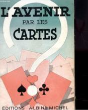 L'Avenir Par Les Cartes - Couverture - Format classique