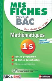 Mes Fiches Abc Du Bac T.25 ; Mathématiques ; 1re S - Couverture - Format classique