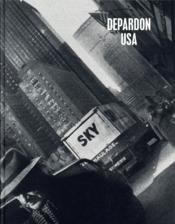 Depardon USA  - Raymond Depardon - Philippe Seclier