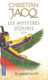 Vente  Les mysteres d'osiris - tome 4 le grand secret - vol4  - Christian Jacq