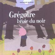 Savaneries T.8; Gregoire Broie Du Noir - Intérieur - Format classique