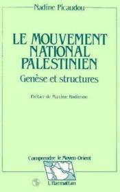 Le mouvement national palestinien ; genèse et structures - Couverture - Format classique