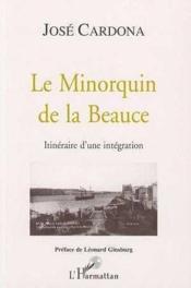 Minorquin De La Beauce - Couverture - Format classique